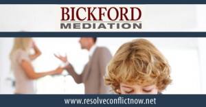 Bickford Mediation Child Custody